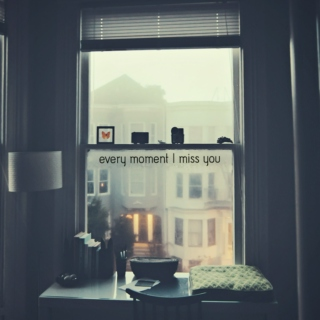 Every Moment I miss U