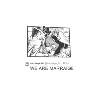 WE ARE MARRAIGE