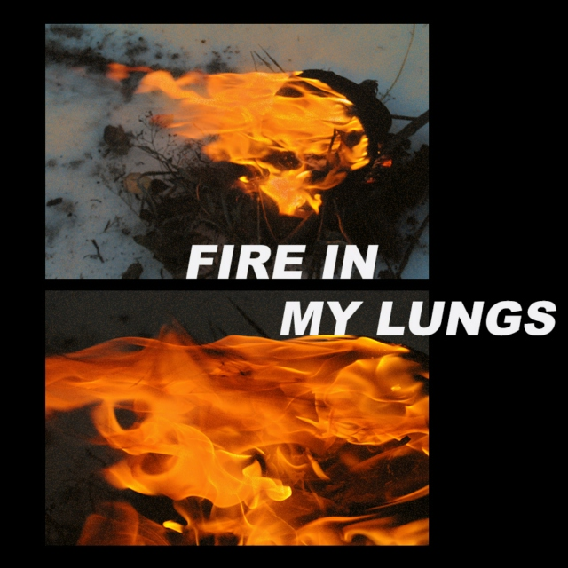 fire in my lungs