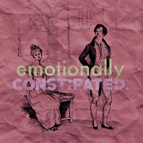 emotionally constipated