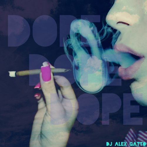 Gatto's Mix 15 - Dope Dope Dope