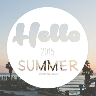 Hello Summer (2015 Edition)