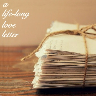 a life long love letter