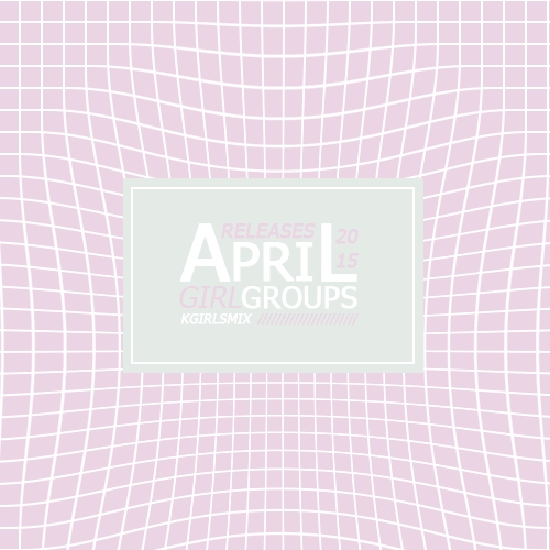 girl group's april releases