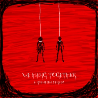 we hang together