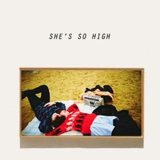 SHE'S SO HIGH