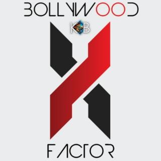 Bollywood X Factor