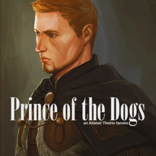 Prince of the Dogs