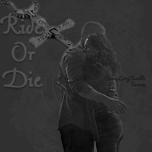 "Dom/Letty ""Ride Or Die"" Fanmix"