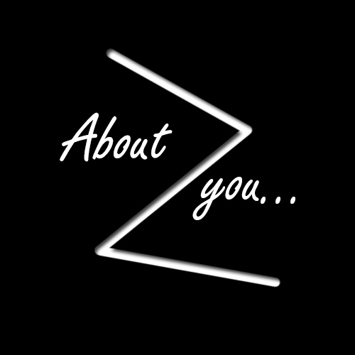 About you...