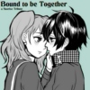 Bound to be Together