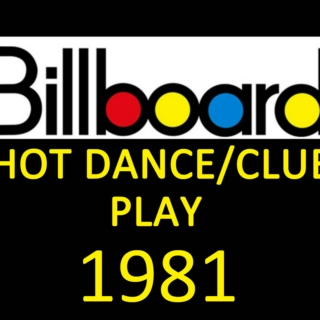 Billboard Hot Dance/Club Play: 1981