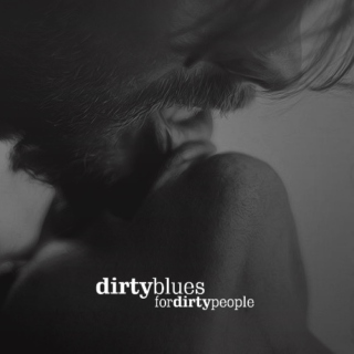 Dirty Blues