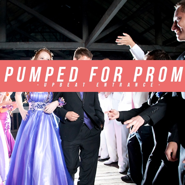 Pumped for Prom: Upbeat Entrance