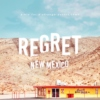 Regret, New Mexico