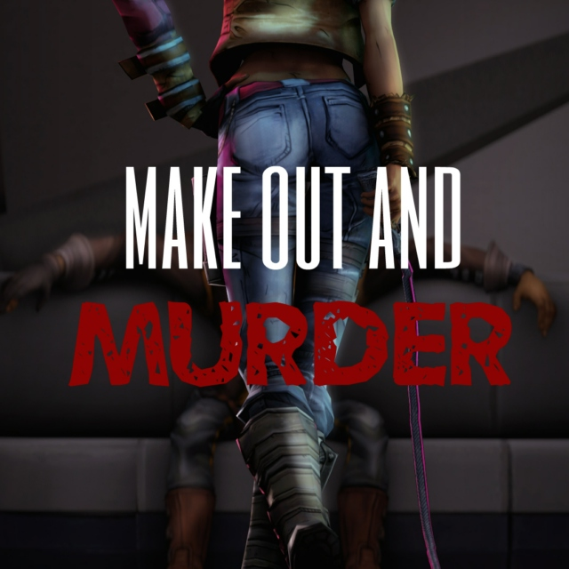 Make out and Murder