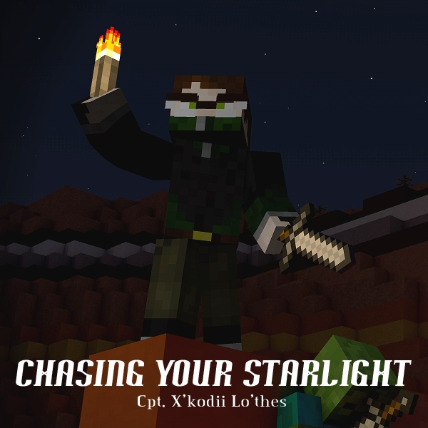 chasing your starlight
