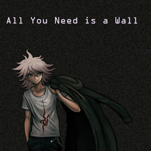 All You Need is a Wall