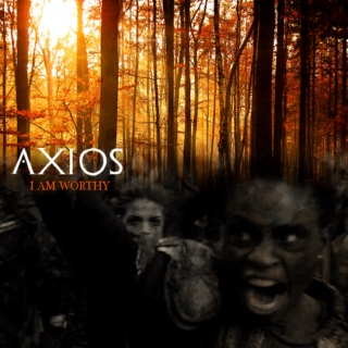 "Axios ""I Am Worthy"" - Grounders"