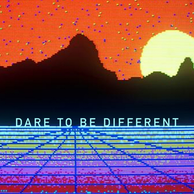 Dare To Be Different 01