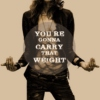 you're gonna carry that weight