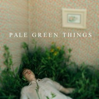 Pale Green Things