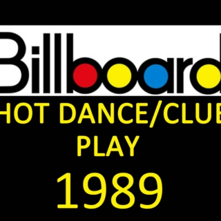 Billboard Hot Dance/Club Play: 1989