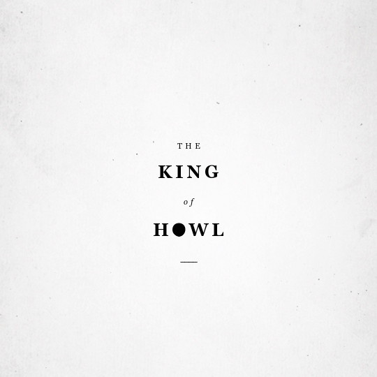 The King of Howl