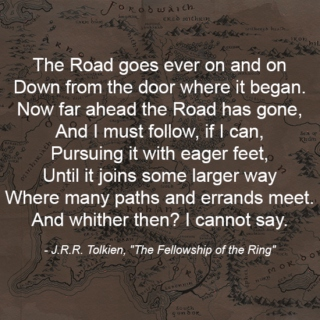 the road goes ever on