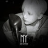 Jang Hyunseung//My (1st Mini Album)