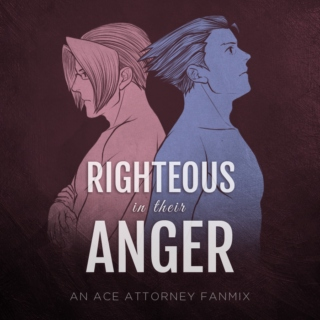 Righteous In Their Anger