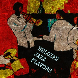 What about....Belgian Jazz Flavors ?