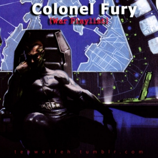 [Colonel Fury] - War Playlist