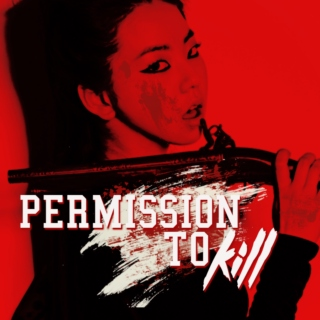 Permission to Kill