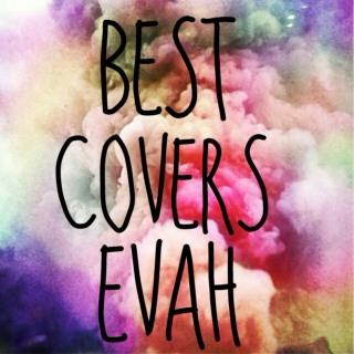 Best Covers Evah