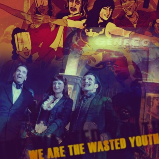 We Are The Wasted Youth