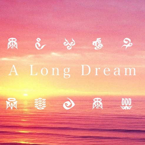 A Long Dream