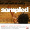 Sampled. Vol. 3: 40 Original Soul Jazz Funk & Disco Tracks