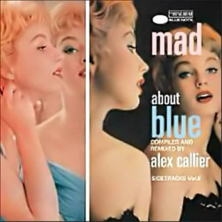 Mad About Blue : Blue Note's Sidetracks, Vol. 6