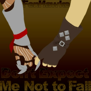 Don't Expect Me Not to Fall