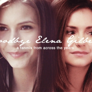 Goodbye Elena Gilbert