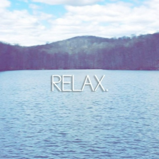 sit back, relax.