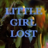 little girl lost