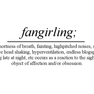 I'm Not Crazy, I'm A Fangirl ;)