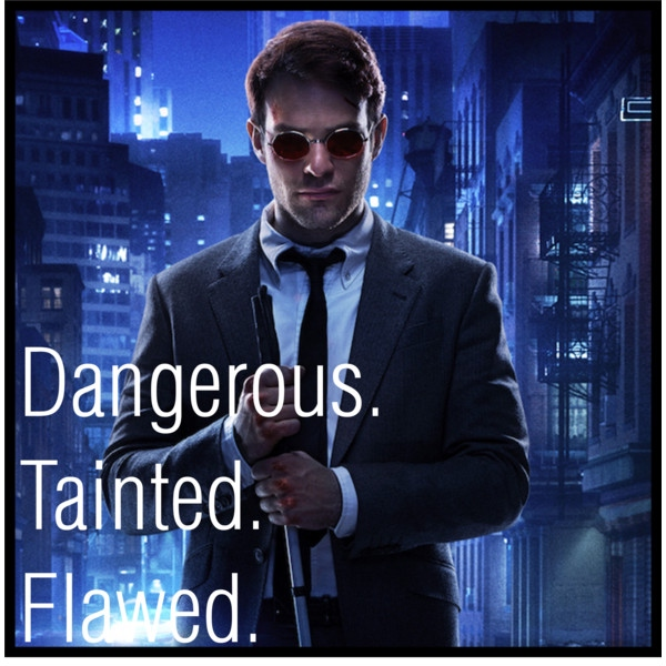 Dangerous. Tainted. Flawed.