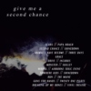 give me a second chance