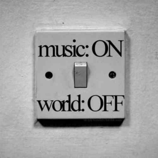 Music On // World Off