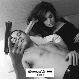 licensed to kill - part I
