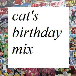 Cat's birthday mix