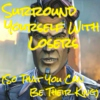 Surround Yourself With Losers (So That You Can Be Their King)